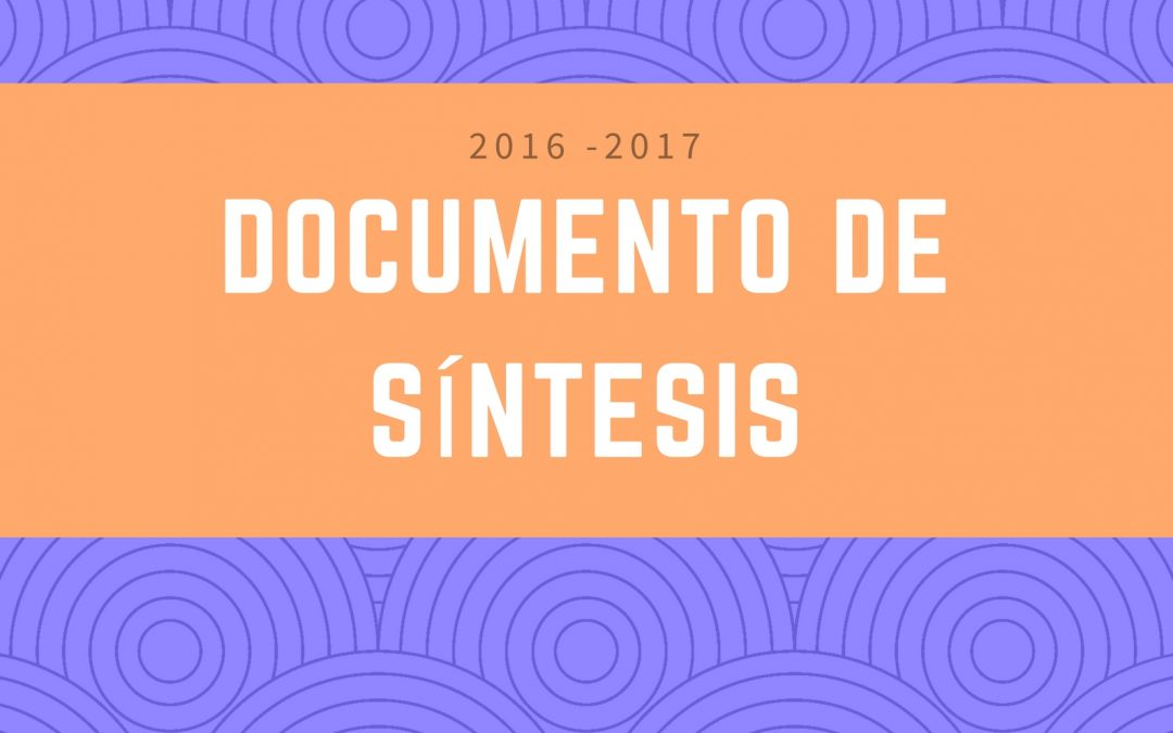 Documento de Síntesis – Memorias de Chuchunco (2016-2017)